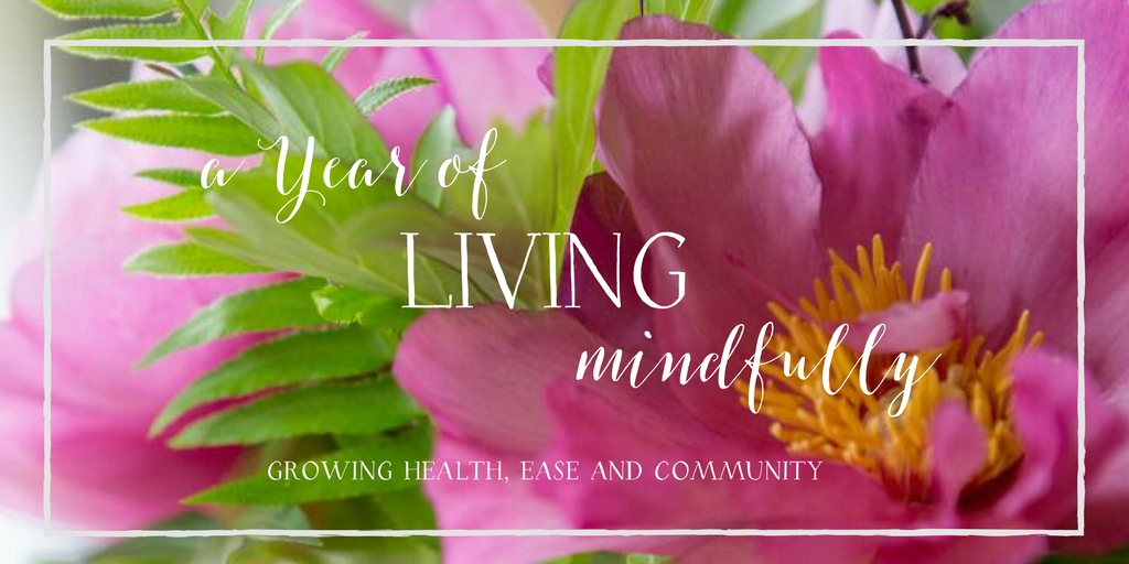 YEAR OF LIVING MINDFULLY (webpage)
