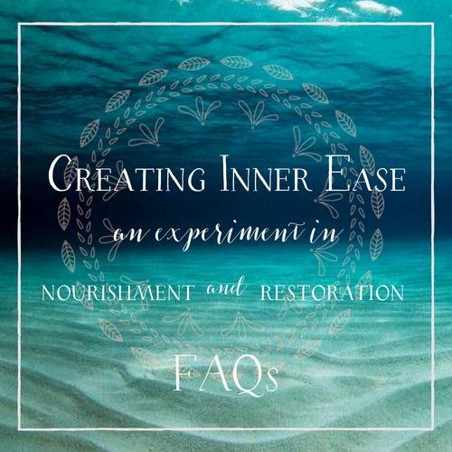 Creating inner ease FAQs new